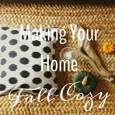 5 Ways to Make Your Home Fall Cozy