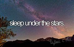 #Sleep under the #stars #bucketlist