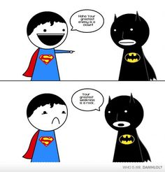 Seriously, Superman. A rock. A freaking rock.