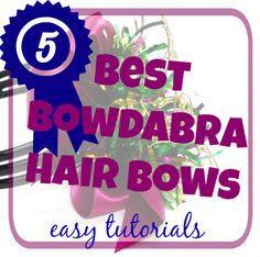 5 Best Bowdabra Hair Bows - easy hair bow tutorials