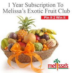 Kick Off the New Year the Right Way!     December's Pin It- 2 - Win It winner will receive a 1 YEAR subscription to Melissa's Exotic Fruit Club. Re-Pin this pin & leave a comment in the box below!     Happy Holidays!