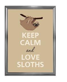 Keep calm and love sloths by Agadart on Etsy