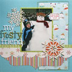 Like      My Frosty Friend -  Scrapbook.com