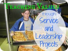 Teaching values to your children through service and leadership projects