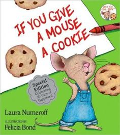 If You Give a Mouse a Cookie by Laura Numeroff. Follow the link and scroll through the Barnes & Noble  videos. http://www.barnesandnoble.com/u/online-storytime-books-toys/379003588