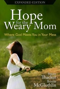 Hope for the Weary Mom (win it before it even releases at the MOB Society!)