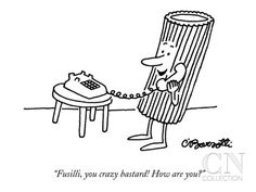 """""""Fusilli, you crazy bastard! How are you?"""" - New Yorker Cartoon Poster Print by Charles Barsotti at the Condé Nast Collection"""