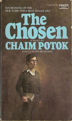 A 'spiritual' novel by Chaim Potok - the first of his books that I read years ago and have read everything he's written since.