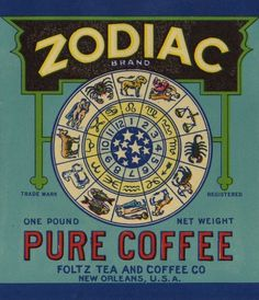 vintag zodiac, cup, new orleans, zodiac coffe, vintage, teas, coffe label, coffee cans, vintag label
