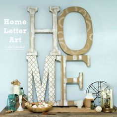 HUGE art on a small budget!  Get the full instructions for making this HOME letter art.