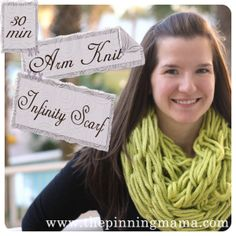 http://www.thepinningmama.com/2013/02/27/pin-test-infinity-scarf-made-with-arm-knitting/