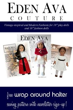 Pin & Win TEN Eden Ava Couture Patterns!   Pin it between October 23 - November 23!  On November 24, one lucky pinner will win Ten Eden Ava Couture Patterns! doll cloth, girl pattern, girl doll, patterns, doll pattern, coutur pattern, ag doll, american girl, cloth pattern
