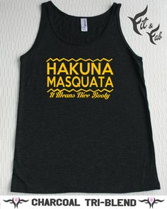 Leg Day Fitness Top- Hakuna Masquata It Means Nice Booty Adult Unisex Tank Top XS - 2XL TBC348000426 Ladies Cute Tank Top Fitness on Etsy, $19.45