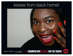 #KissesForTheTroops from Cosmopolitan.com assistant @Dara Adeeyo! Send your own virtual postcard at cosmopolitan.com/kisses