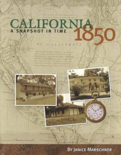 San Luis Obispo County Adult Winter Reading Program- California Reading List California 1850 : a snapshot in time