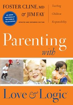 Parenting With Love And Logic (Updated and Expanded Edition) by Foster Cline,http://www.amazon.com/dp/1576839540/ref=cm_sw_r_pi_dp_JvZ4sb0FDP68PNZF