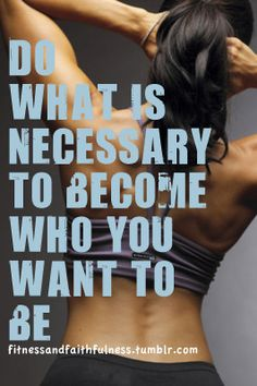Found this on an inspirational website with lots of exercises, daily tips and motivation. Quote for fitness and Life!