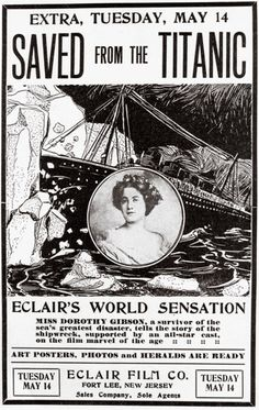 Why the Titanic Still Fascinates Us [Image: The silent film based on passenger Dorothy Gibson's ordeal was a runaway success. Courtesy of Frank Thompson] via @Smithsonian Magazine
