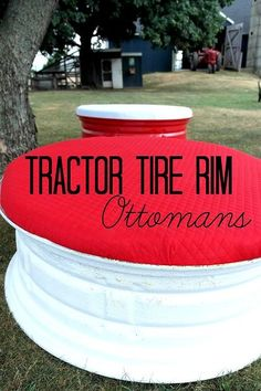 DIY Tractor Tire Rim Ottomans — Hometalk Crafts - Country Living Magazine Feature craft, old tractors, tractor tire
