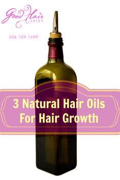 3 Natural Hair Oils For Hair Growth
