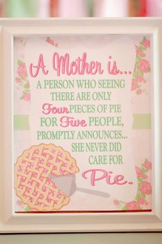 Love this quote at a sweet vintage Mother's Soiree via Kara's Party Ideas | Kara'sPartyIdeas.com #MothersDay #Party #Ideas #Decorations #Supplies #Vintage