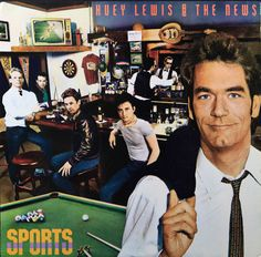 """Huey Lewis And The News - """"Sports"""" album (1983)"""