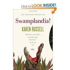 I heard Karen Russel interviewed on Fresh Air last year and I've wanted to read this book ever since.