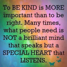 brilliant mind, special heart, truth, wisdom, inspir, quot, kind, thing, live