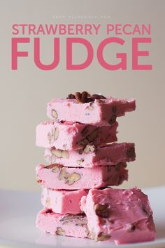 Strawberry Pecan Fudge: perfect for gift giving