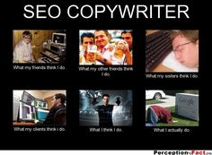 The misconceptions of what am #SEO copywriter does #meme