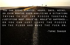 Leave the pieces on the floor #Tupac #quote tupac quot