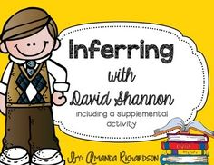 Inferring with David Shannon {including a supplemental activity}, teaching inferencing with a favorite author, No David craft included!