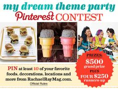 Pin it to Win it: My Dream Theme Party Contest! Find out how to enter here: http://rachaelraymag.tumblr.com/post/32396060802/pin-it-to-win-it-my-dream-theme-party-contest#.UGR2_XPHGMV
