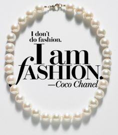 Chanel Fashion quote.