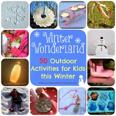 50 Outdoor Activities for Kids this Winter from Sun Hats and Wellie Boots