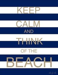 ... think of the beach