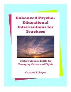 Psycho-education is an educational approach for managing emotionally troubled and acting-out students that is based on the principle that students...