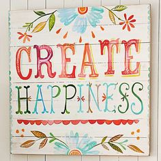 Create Happiness Watercolor Art