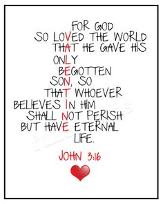 John 3:16 -Bible Verse - Valentines digital printable - 5x7, 8x10, 11x14
