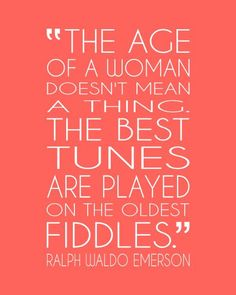 Coral art print for mom and grandma. Emerson quote on growing old, aging gracefully, and playing those old fiddles! via PaperPlanePrints.etsy.com