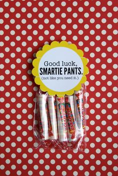 "*Rook No. 17: recipes, crafts & creative nesting*: BACK TO SCHOOL WEEK - ""Good Luck Smartie Pants"" Printable & Lunchbox Treat  This would be awesome for my PSIA kids!"