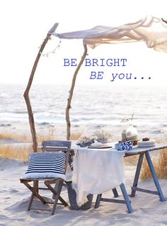be bright, be you...