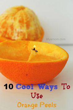 10 Cool Ways To Use Orange Peels