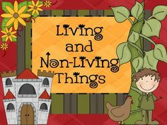 "was used during our science unit about ""Living and Non Living Things ..."