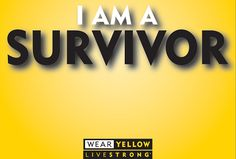 Show you're #STILLSTRONG | Wear Yellow to celebrate #LIVESTRONG Day beat, fight cancer, cancer inspir, breast cancer, cancer suck, bone, livestrong,  cancer never had me, quot