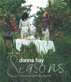 Seasons, a cookbook by Donna Hay.