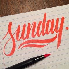 Sunday by Tim Bontan pen, brush strokes, font inspiration, art, tim bontan, sunday funday, hand drawn, hand font, hand lettering