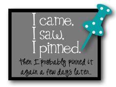 I came. I saw. I pinned.