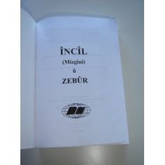 INCIL (Mizgini) u Zebur / Kurmanji Kurdish New Testament and Psalms / Ferhangok  $25.99