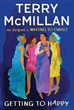 An exuberant return to the four unforgettable heroines of Waiting to Exhale--the novel that changed African American fiction forever. Terry McMillan's Waiting to Exhale was more than just a bestselling novel-its publication was a watershed moment in literary history. McMillan's sassy and vibrant story about four African American women struggling to find... Each is at her own midlife crossroads.They've exhaled: now they are learning to breathe